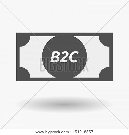 Isolated Bank Note Icon With    The Text B2C