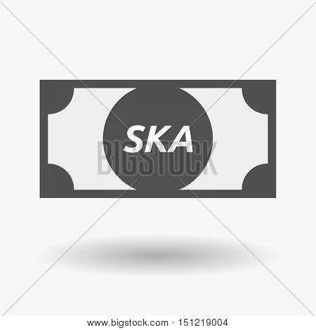 Isolated Bank Note Icon With    The Text Ska