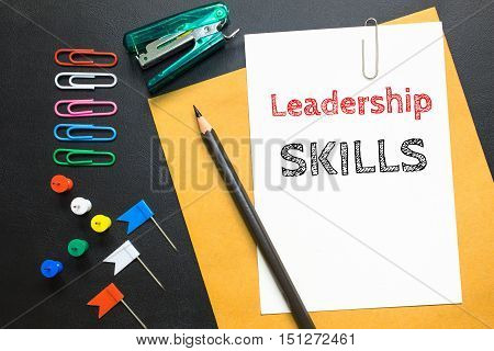 Text Leadership skills on white paper background / business concept