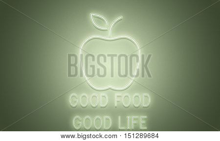 Good Food Good Life Healthy Wealthy Concept