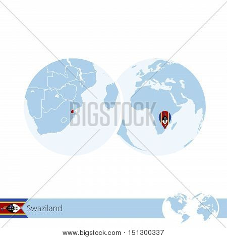 Swaziland On World Globe With Flag And Regional Map Of Swaziland.