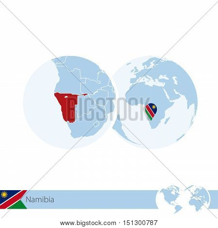 Namibia On World Globe With Flag And Regional Map Of Namibia.