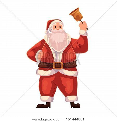 Santa Claus ringing a Christmas bell, cartoon style vector illustration isolated on white background. Full length portrait of Santa ringing a bell, Christmas decoration element