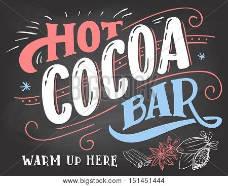 Hot Cocoa Bar Sign On Chalkboard Background