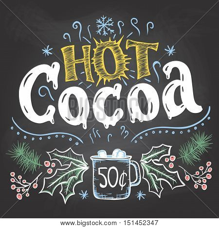Hot Cocoa Sign On Chalkboard Background