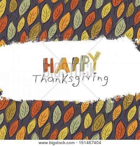 Happy Thanksgiving greeting card design. Logo and fallen leaves.  For autumn and thanksgiving greeting cards designs. Hand drawn quirky vector illustration