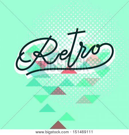 Word retro lettering Retro calligraphic hand-written text