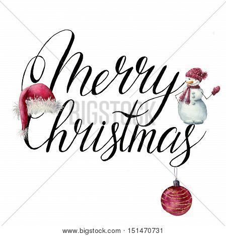 Watercolor christmas print. Merry Christmas lettering with Santa Claus hat, snowman and christmas ball for design, print or background.