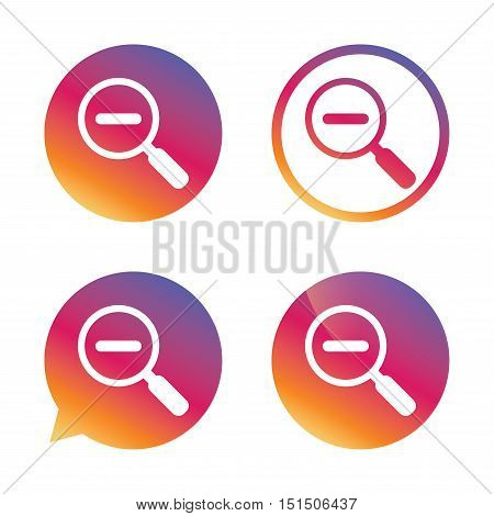 Magnifier glass sign icon. Zoom tool button. Navigation search symbol. Gradient buttons with flat icon. Speech bubble sign. Vector