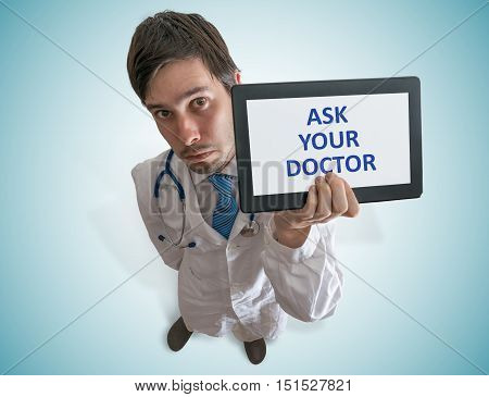 Doctor Is Giving Advice To Ask Your Doctor For Help.