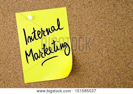 Internal Marketing Text Written On Yellow Paper Note