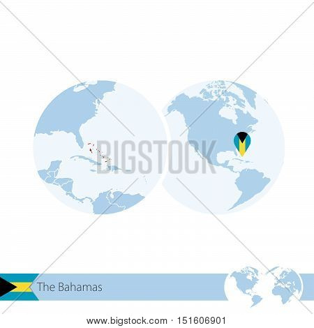 The Bahamas On World Globe With Flag And Regional Map Of The Bahamas.