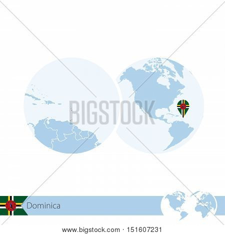 Dominica On World Globe With Flag And Regional Map Of Dominica.