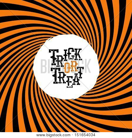 Trick or treat halloween quote on orange rays hypnosis background