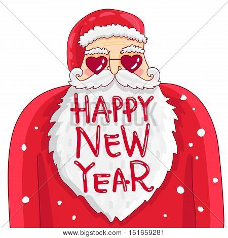 Funny and cute Santa Claus in glasses in the form of hearts. Quote happy new year. Trend calligraphy. Vector illustration on white background. Great holiday gift card.