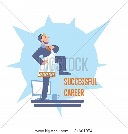 Successful career banner with businessman in roman toga and laurel wreath standing on table, isolated vector illustration on white background. Career development poster template. Big boss character