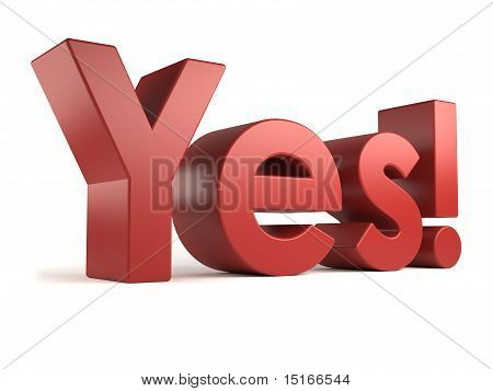 big 3d text - yes