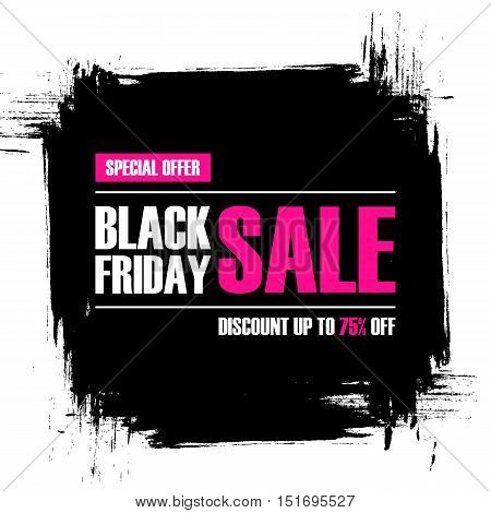 Black Friday Sale. Special offer banner with brush stroke background. Discount up to 75% off. Banner for business, promotion and advertising. Vector illustration.
