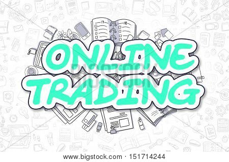 Green Inscription - Online Trading. Business Concept with Doodle Icons. Online Trading - Hand Drawn Illustration for Web Banners and Printed Materials.