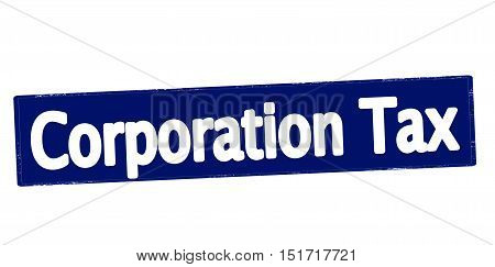 Rubber stamp with text corporation tax inside vector illustration