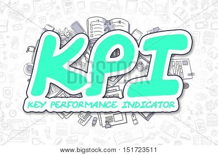 Green Word - KPI - Key Performance Indicator. Business Concept with Doodle Icons. KPI - Key Performance Indicator - Hand Drawn Illustration for Web Banners and Printed Materials.