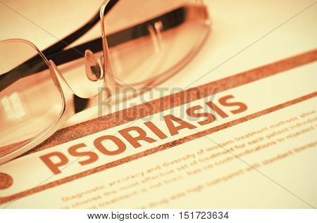 Psoriasis - Printed Diagnosis with Blurred Text on Red Background with Specs. Medicine Concept. Psoriasis - Medical Concept on Red Background with Blurred Text and Composition of Specs. 3D Rendering.