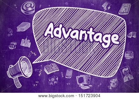 Business Concept. Mouthpiece with Wording Advantage. Hand Drawn Illustration on Purple Chalkboard. Yelling Bullhorn with Text Advantage on Speech Bubble. Cartoon Illustration. Business Concept.