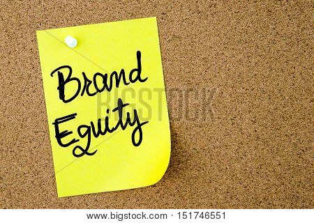 Brand Equity Text Written On Yellow Paper Note