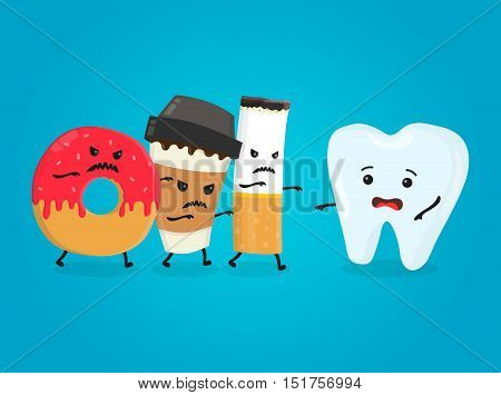Angry donut coffee paper cup and cigarette kill healthy tooth. Nightmare health white teeth. Vector flat cartoon character isolated illustration