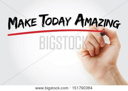Hand Writing Make Today Amazing