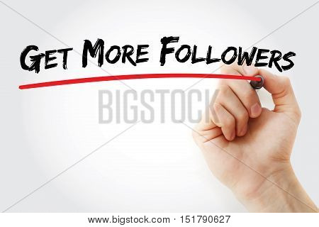 Hand Writing Get More Followers With Marker