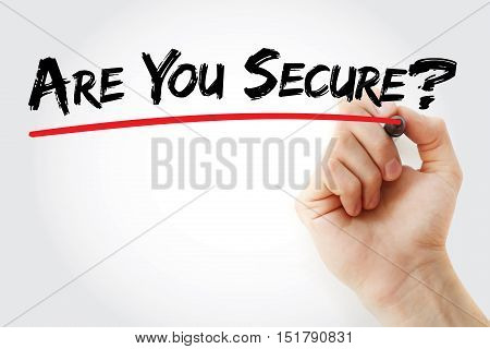 Hand Writing Are You Secure? With Marker