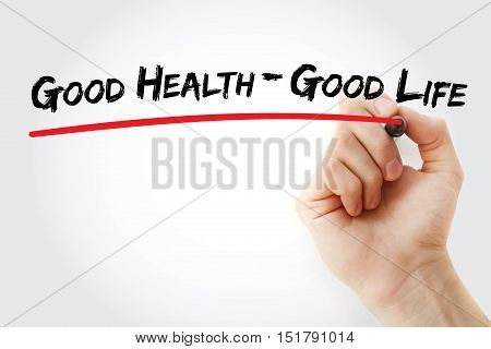 Hand Writing Good Health - Good Life