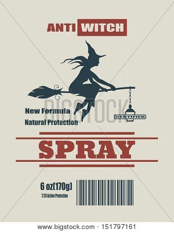 Illustration of anti witches spray label. Anti witches spray text. Flying witch silhouette