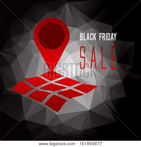 Black Friday sale promo text withgeo tag symbol on map advertising vector illustration