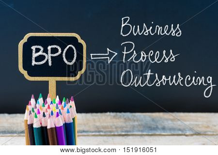 Business Acronym Bpo Business Process Outsourcing Written With Chalk On Wooden Mini Blackboard Label