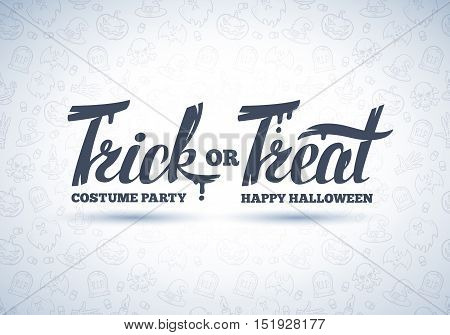 Trick or treat. Hand drawn Halloween lettering isolated on white background.