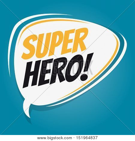 superhero retro speech balloon