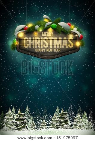 Vector wooden Christmas and New Year signboard with pine branch, balls and light bulbs. Night pine forest scene background. Elements are layered separately in vector file.
