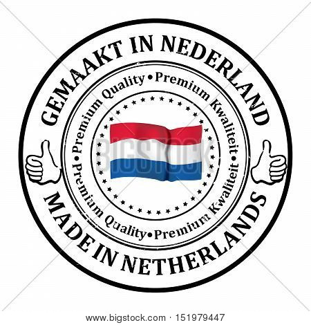 Made in Holland, Premium Quality (text written in English and Dutch languages) - business  grunge stamp ribbon with the map of Holland and Dutch flag colors. Print colors used.