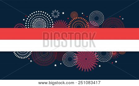 17 August. Indonesia Happy Independence Day Greeting Card And Poster. Fireworks On Indonesian Flag B
