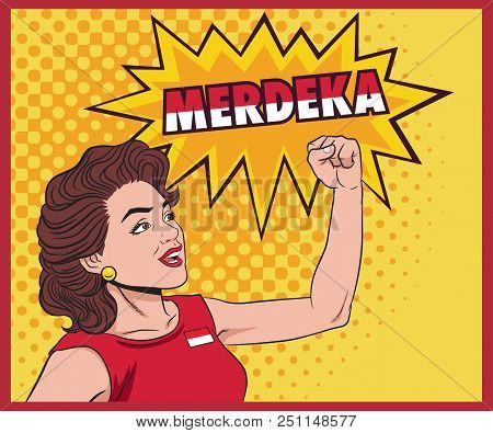 Happy Pop Art Retro Woman Clenched His Hands And Yelled Merdeka. Vector Stock Of Independence Day Of