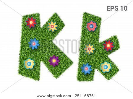 Kk - Capital And Capital Letters Of The Alphabet With A Texture Of Grass. Moorish Lawn With Flowers.