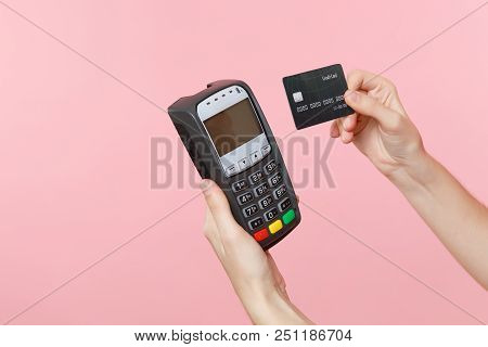 Close Up Cropped Photo Of Female Holding In Hands Wireless Modern Bank Payment Terminal To Process A