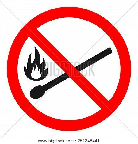 No Open Fire Sign. Highly Flammable Label. Fire Hazard Symbol. Vector.