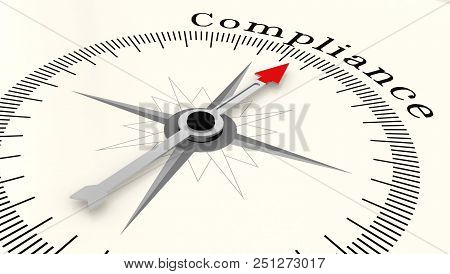 Compass With Arrow Pointing To The Word Compliance, 3d Rendering