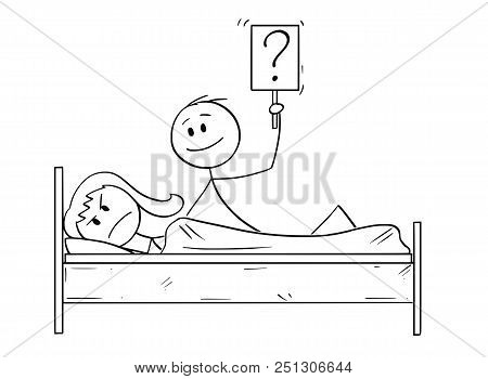 Cartoon Stick Drawing Conceptual Illustration Of Couple In Bed. Man Wants Sexual Intercourse, Woman