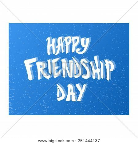 Illustration For Friendship Day, Greeting Cards With Happy Day Of Friendship, Illustration For Banne