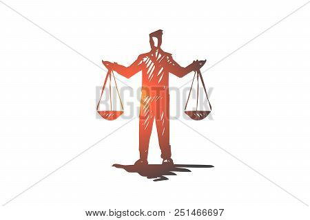 Equilibrium, Balance, Equality, Scale, Justice Concept. Hand Drawn Person With Scales In Hands Conce