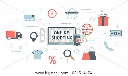 Online Shopping Concept. Buying Goods And Making Payments Online On The Web Sites Using Devices. Mod